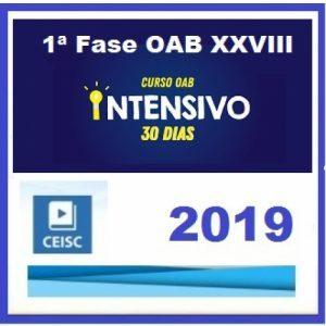 1ª Fase OAB XXVIII (28) INTENSIVO 30 DIAS CEISC Exame de Ordem dos Advogados CEISC 2019.1