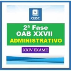 2ª Fase OAB XXVII – DIREITO ADMINISTRATIVO – inclui REPESCAGEM CEISC 2019.1