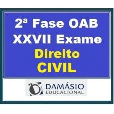 2ª Fase OAB XXVII – DIREITO CIVIL – inclui REPESCAGEM – Damásio 2019.1