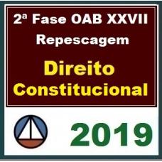2ª Fase OAB XXVII – REPESCAGEM – DIREITO CONSTITUCIONAL – CERS 2019.1