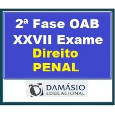 2ª Fase OAB XXVII – DIREITO PENAL inclui REPESCAGEM Damásio 2019.1