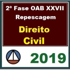 2ª Fase OAB XXVII – REPESCAGEM – DIREITO CIVIL – CERS 2019.1