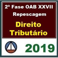 2ª Fase OAB XXVII – REPESCAGEM – DIREITO TRIBUTÁRIO – CERS 2019.1