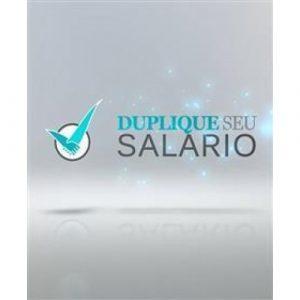 Duplique Seu Salário - Seiti Arata 2020.2 - marketing digital