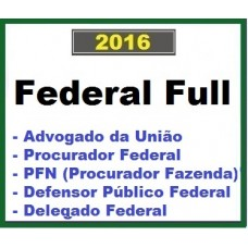 Curso para Concurso Federal Full (AGU, DPU, PFN, Delegado Polícia Federal) Ênfase 2016.2