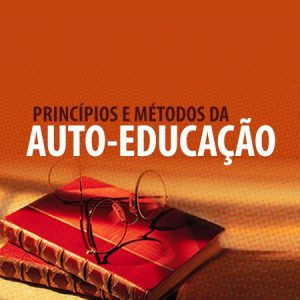 Principios e metodos da auto-educacao - Olavo de Carvalho 2020.2