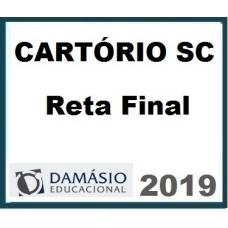 Cartório SC Reta Final (Cartório Santa Catarina – Outorga de Delegações de Notas e de Registro) TJ SC – Direito Notarial e Registral Damásio 2019.1