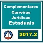 CURSO COMPLETO DE MATÉRIAS COMPLEMENTARES PARA CARREIRAS JURÍDICAS ESTADUAIS CERS 2017.2