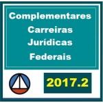 CURSO COMPLETO DE MATÉRIAS COMPLEMENTARES PARA CARREIRAS JURÍDICAS FEDERAIS CERS 2017.2