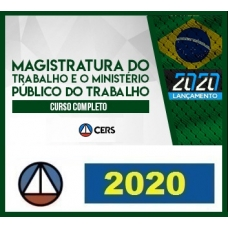 CURSO COMPLETO PARA A MAGISTRATURA DO TRABALHO E O MINISTÉRIO PÚBLICO DO TRABALHO – CERS 2020.1