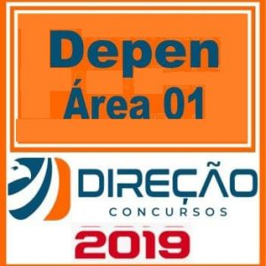 DEPEN (ÁREA 01) Direção Concursos 2019.1