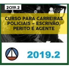 CURSO PARA CARREIRAS POLICIAIS – ESCRIVÃO; PERITO E AGENTE – REVISTO E ATUALIZADO CERS 2019.2