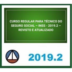 CURSO REGULAR PARA TÉCNICO DO SEGURO SOCIAL – INSS – REVISTO E ATUALIZADO CERS 2019.2