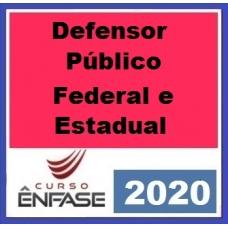 Defensoria Estadual e Federal DPU DPE ENFASE 2020.1