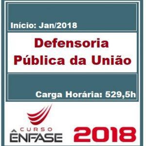 DPU (DEFENSORIA PÚBLICA DA UNIÃO) ENFASE 2018