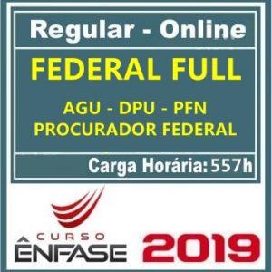 FEDERAL FULL (AGU – DPU – PFN – PROCURADOR FEDERAL) Ênfase 2019.1