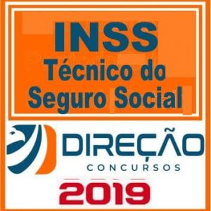 INSS (TÉCNICO SEGURO SOCIAL) DIREÇÃO CONCURSOS 2019.1
