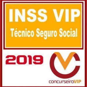INSS VIP (TÉCNICO DE SEGURO SOCIAL) Concurseiro Vip 2019.1