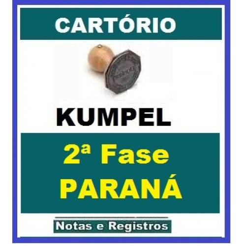 KUMPEL 2ª Fase Cartório Paraná – Correção de 4 peças e 5 dissertações + aula de véspera presencial (Cartório PR – VFK) KUMPEL 2019.1