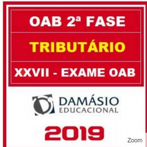 OAB 2 FASE XXVII (TRIBUTÁRIO) DAMÁSIO 2018.2