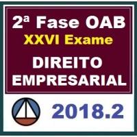 CURSO DE DIREITO EMPRESARIAL PARA OAB 2ª FASE – XXVI EXAME DE ORDEM UNIFICADO – PROFS. FRANCISCO PENANTE E RENATA LIMA – (REPESCAGEM) – CERS 2018.2