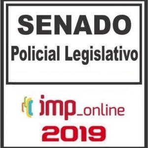 SENADO FEDERAL (POLICIAL LEGISLATIVO) IMP 2019.1