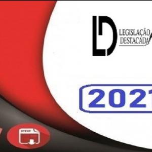 PC-RJ - Delegado Civil - PLANO Pós Edital - Reta Final - Legislação Destacada 2021.2